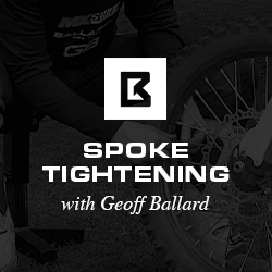 The Basics and Importance of Spoke Tightening with Geoff Ballard